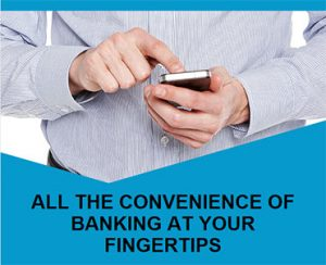 All the convenience of banking at your fingertips